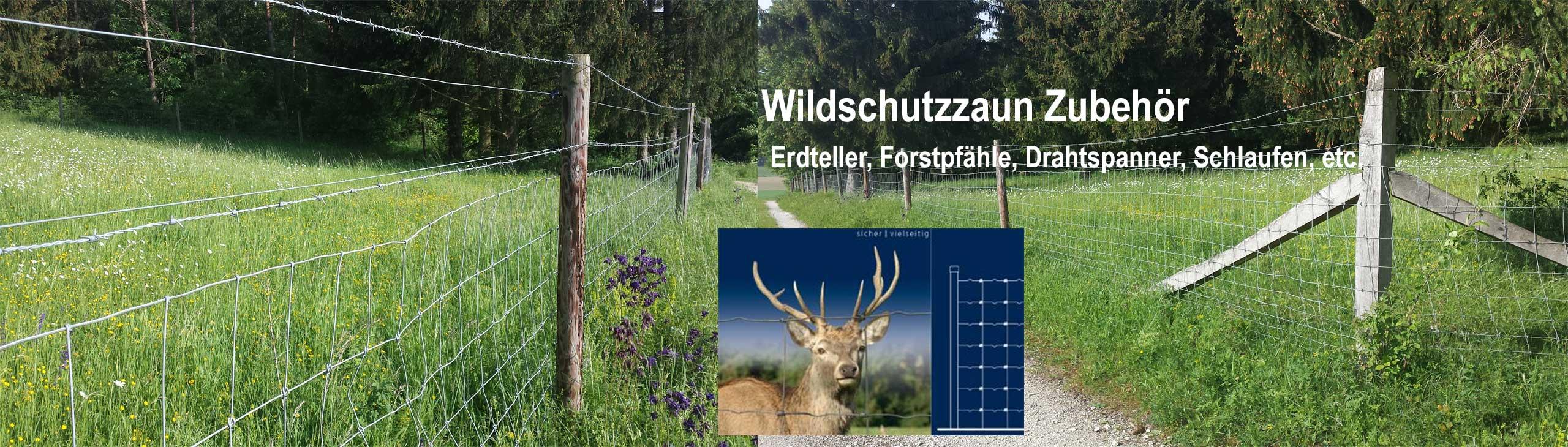 Wildschutzzaun Zubehör